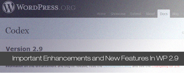 Most Important Enhancements and New Features In WordPress 2.9