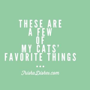 Cats favorite things