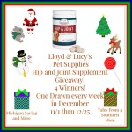 Lloyd & Lucy's Pet Supplies Hip & Joint Supplement #Giveaway Ends Dec. 25 ENDED