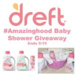 Dreft #Amazinghood Baby Shower Giveaway Ends May 15 *ENDED*
