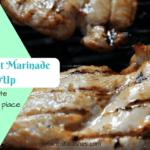 Chicken Breast Marinade RoundUp #Recipes