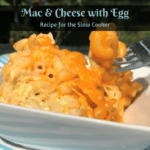 Mac and Cheese with Egg #Recipe in the Slow Cooker