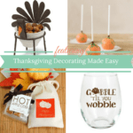 Thanksgiving Decorating Made Easy