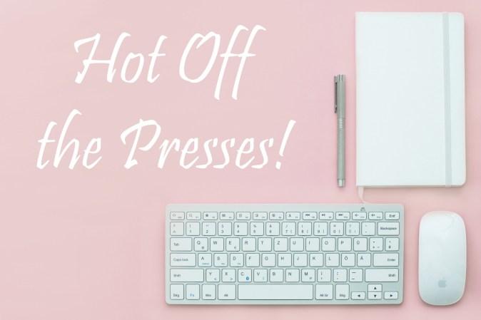 hot off the presses text