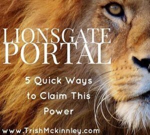 Picture of lion with title overlay: 'Lionsgate Portal - 5 Quick Ways to Claim This Power'