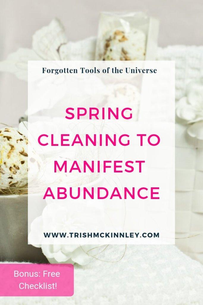 Spring Cleaning to Manifest Abundance