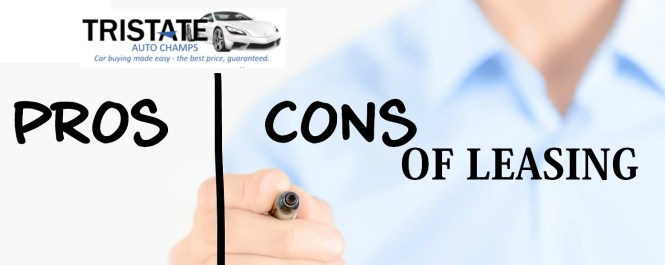 Buying A Car Vs Leasing It The Pros And Cons