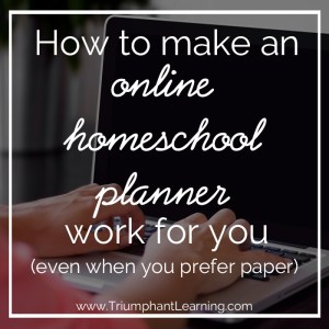 How to make an online homeschool planner work for you