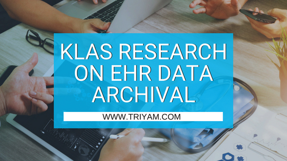 KLAS Research on EHR Data Archival