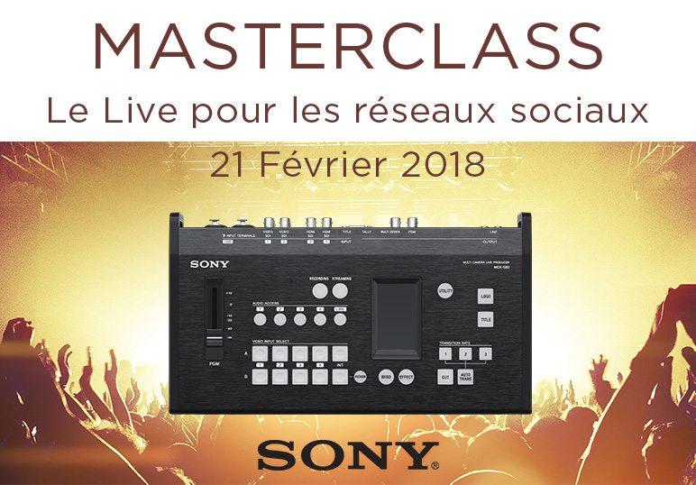 Masterclass Sony Live 21 février 2018
