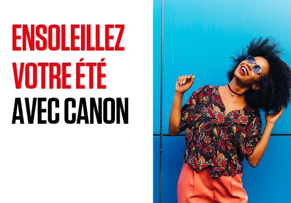 [Promo] Canon lance ses offres d'été !