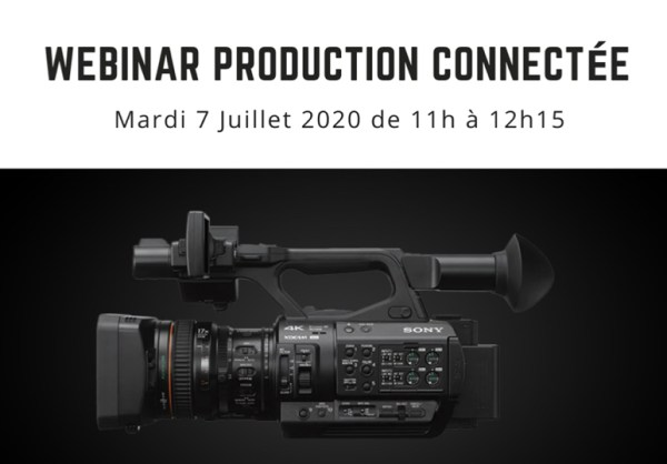 Webinar Production connectée Sony