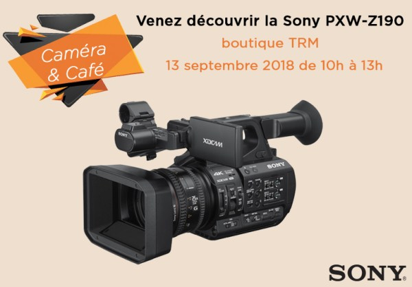 Venez tester la caméra SONY PXW-Z190