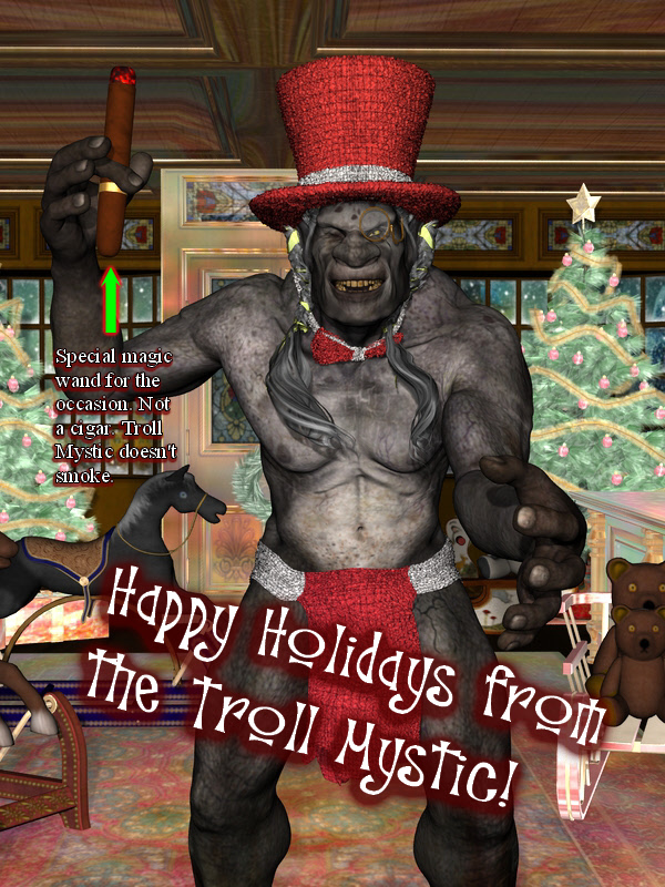 Happy Holidays From the Troll Mystic