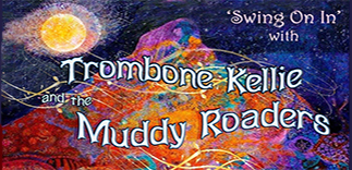 Trombone Kellie & the Muddy Roaders