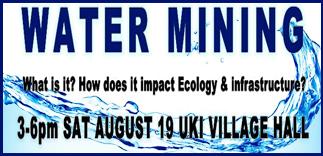 Water Mining Awareness - Uki Hall - Saturday, August 19 2017