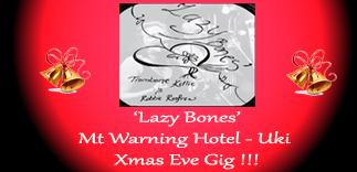 Xmas Eve 2017 Lazy Bones FPI