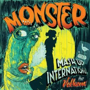 Mash Up International Monster