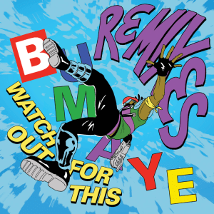 Bumaye Remixes