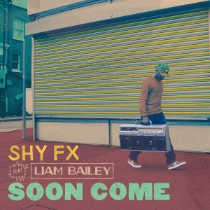 Shy FX Soon Come