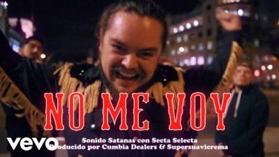 Cumbia Dealers & Sonido Satanás & Secta Selecta - No Me Voy