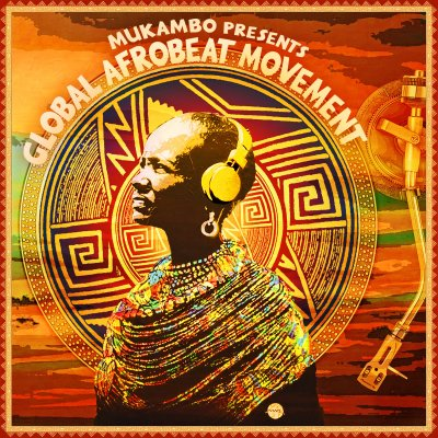 Afrobeat - Dandana + Global Afrobeat Movement