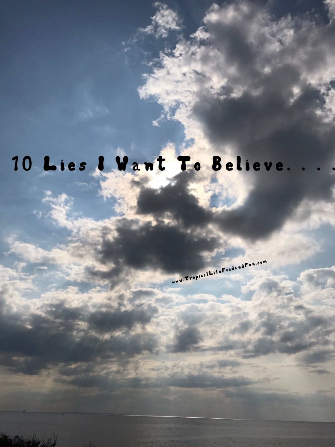 10 Little White Lies I Tell Myself
