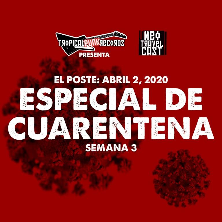 El Poste con Los Candidatos, G.P. e Icaro | ESPECIAL DE CUARENTENA (Semana 3)