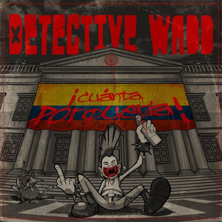 'Cuanta Porquería', el nuevo album de Detective Wadd