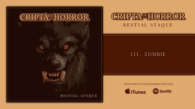 Cripta de Horror nos ataca bestialmente con 'Zombie'