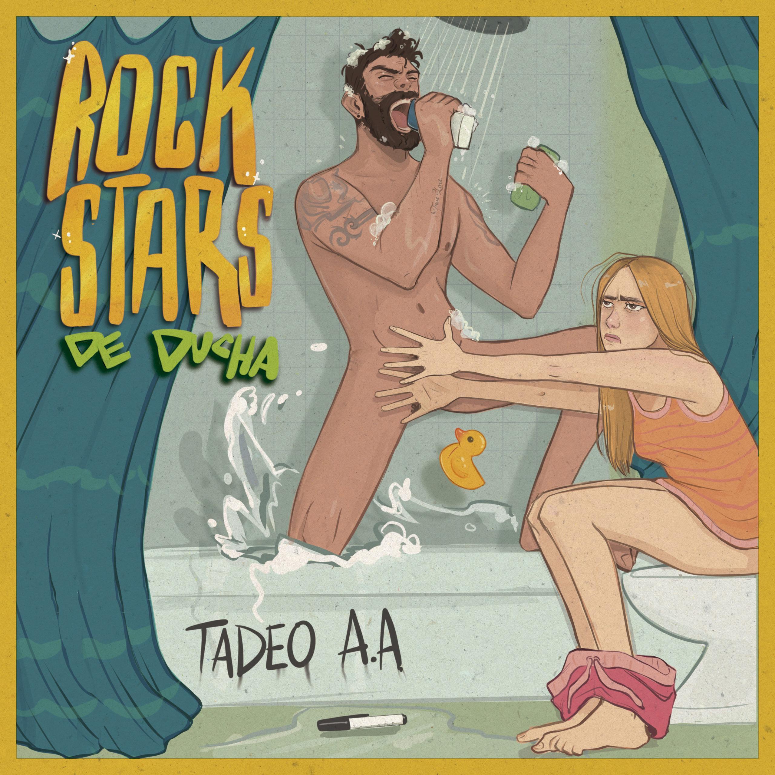 Tadeo AA - Rock Stars De Ducha
