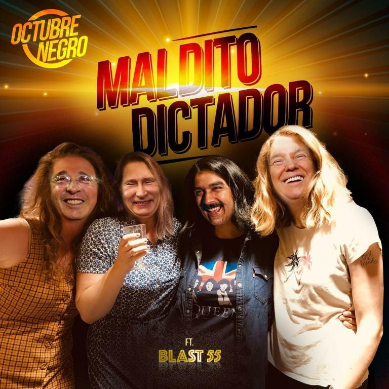 Octubre Negro regresa con 'Maldito Dictador'