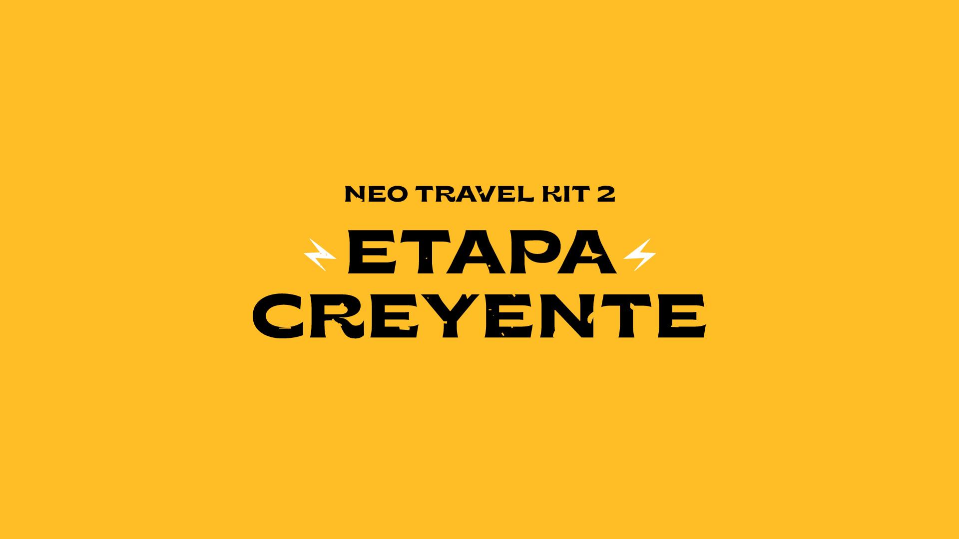 Neo Travel Kit 2 - Etapa Creyentes