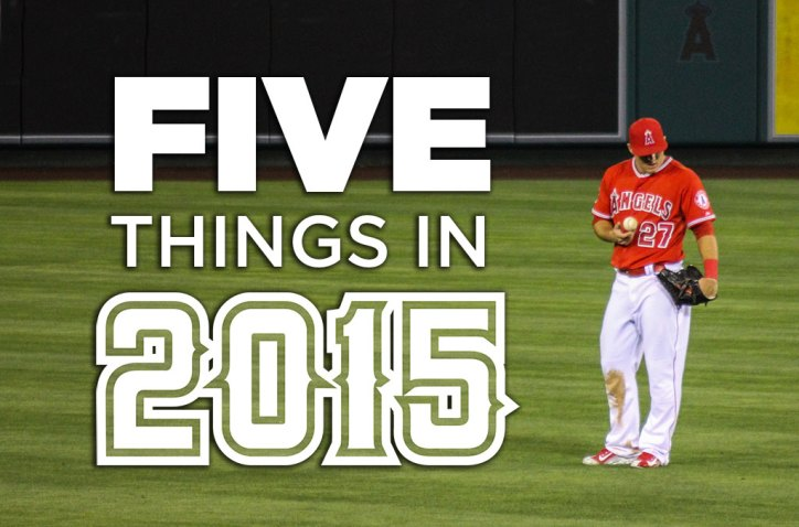 five things to watch Mike Trout in 2015