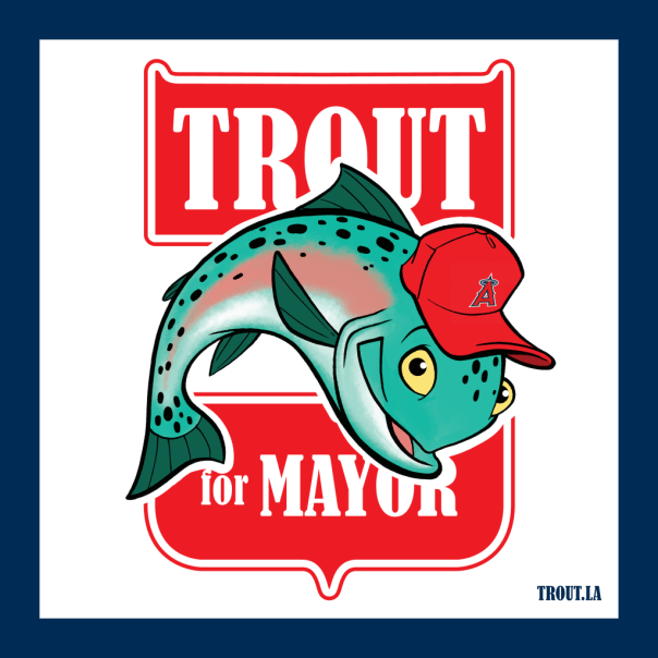 Mike Trout for Mayor