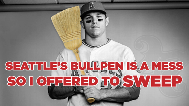 "Mike Trout holding a broom saying ""Seattle's bullpen is a mess, so I offered to sweep."""