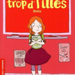 LA FAMILLE TROP D'FILLES, BELLA – ROMAN VIE QUOTIDIENNE DE SUSIE MORGENSTERN
