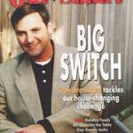 Troy Broussard of The Big Switch, cover of OutSmart Magazine, November 2002.