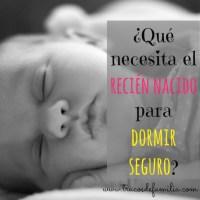 Artículos que necesita el recién nacido IV: dormir seguro
