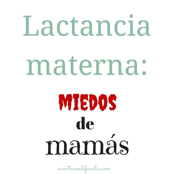 Lactancia Materna-miedos de mamás