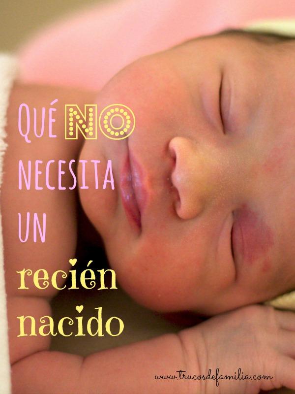 Lista De Cosas Para Bebes Recien Nacidos.Que Cosas No Necesita Un Recien Nacido Trucos De Familia