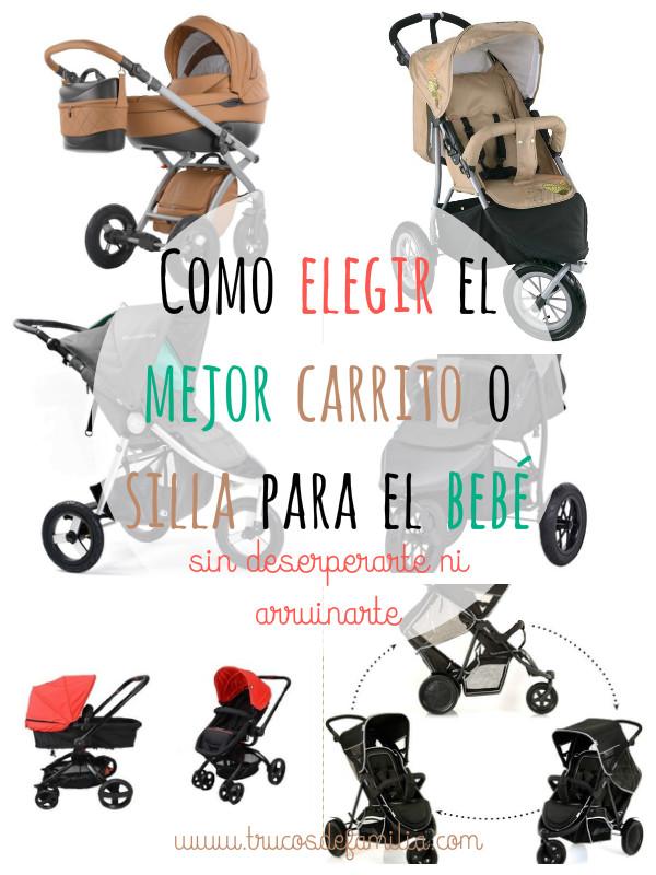Como elegir el mejor carrito o silla para el bebé