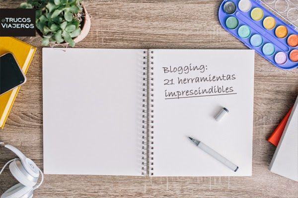 21 herramientas imprescindibles para tu blog