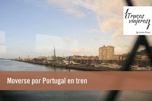 Viajar en tren por Portugal recomendaciones