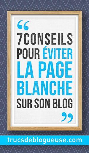 Syndrome De La Page Blanche : syndrome, blanche, Comment, éviter, Blanche, Trucs, Blogueuse