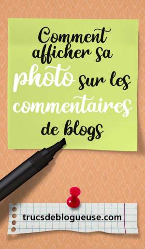 Comment afficher sa photo sur les commentaires de blogs