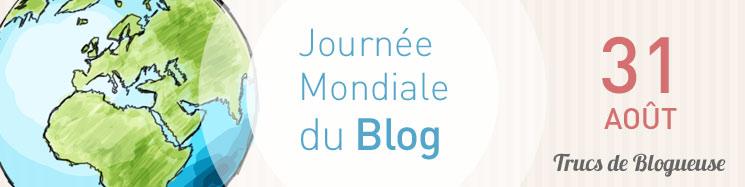 trucs-de-blogueuse-journée-mondiale-du-blog