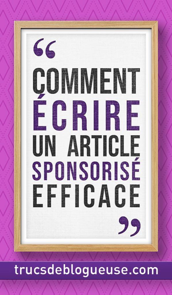 Comment écrire un article sponsorisé efficace