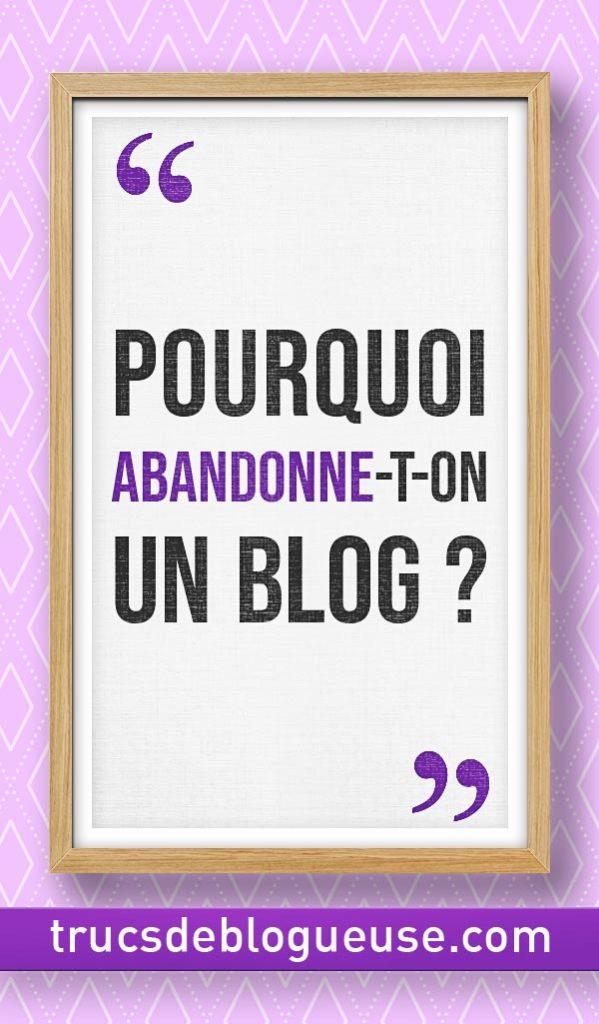 Pourquoi abandonne-t-on un blog ?