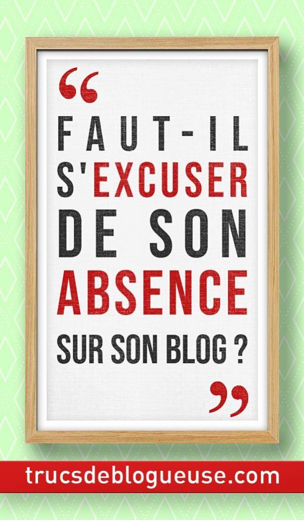 Faut Il S Excuser De Son Absence Sur Son Blog Blogueuse